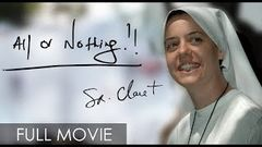 All or Nothing Sr Clare Crockett (Full Movie)