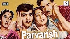 परवरिश - Parvarish - Family Drama Movie - HD - Raj Kapoor, Mala Sinha - B&W