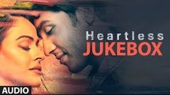 Heartless Full Songs (Jukebox)
