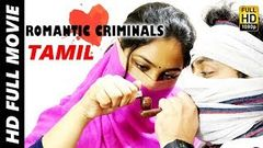 Romantic Criminals Latest Tamil Movie Full | Manoj Nandam, Avanthika, Divya Vijju, K Vinay | MTC