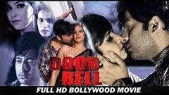 Door Bell 4K HD - Bollywood Hindi Movie 2019 - Nishant Kumar, Tanisha Singh, Shubhra Ghosh