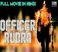 OFFICER RUDRA (2018) New Released Hindi Dubbed Full Movie | South Indian Movies Dubbed In Hindi