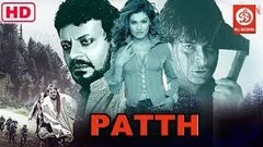 Patth Full Action Hindi Movies | Sharad Kapoor | Payal Rohatgi | Bobby Khan | Bollywood Hindi Movie