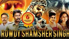 Rowdy Shamsher Singh (2016) | New Hindi Dubbed Movie | R Sarathkumar Meera Nandan