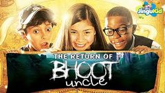 Return Of Bhoot Unkle | भूत अंकल रिटर्न | Labou | Hindi Movie | 2020 Latest Movie For Kids