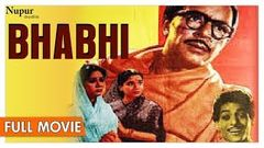 Bhabhi 1957 Full Movie | Balraj Sahni, Nanda | Classic Hindi Movies | Nupur Audio