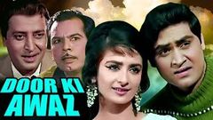 Door Ki Awaz | Full Movie | Joy Mukherjee | Saira Banu | Bollywood Movie