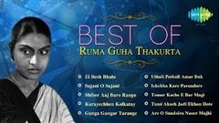 Best of Ruma Guha Thakurta | Bengali Film Songs Audio Jukebox | Ruma Guha Thakurta Film Songs