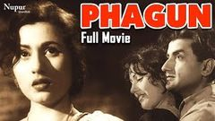 Phagun (1958) | Madhubala, Bharat Bhushan | Full Hindi (HD) Movie | Popular Hindi Film | Nupur Audio