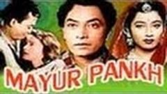 Mayur Pankh | Very Popular Hindi Movie| Kishore Sahu, Sumitra Devi