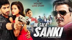 Dil Saala Sanki - 2016 Latest Bollywood Full Movie | Jimmy Shergil Madalsa | Hindi Movies 2016