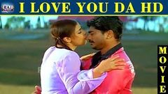 I Love You Da Movie HD | Raju Sundaram | Simran | Raghuvaran | Senthil | Raj Movies