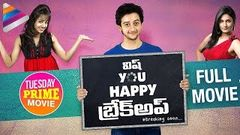 Wish You Happy Breakup Telugu Full Movie | Latest Telugu Movies | Tejaswi | Tuesday Prime Movie