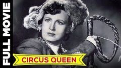 Circus Queen (1959) Full Movie | सर्कस क्वीन | Fearless Nadia, John Cawas