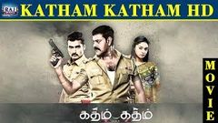 Katham Katham Full Movie | Nandha | Natty | Sanam Shetty | Tamil New Movie HD | Raj Movies