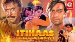 Itihaas | Hindi Movies 2015 Full Movie | Ajay Devgan Full Movies | Bollywood Movies | Twinkle Khanna