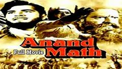 Anand Math (1952) - Full Hindi Movie | Starring Prithviraj Kapoor, Bharat Bhushan and Geeta Bali