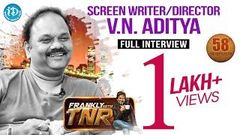 Director V N Aditya Exclusive Full Interview | Frankly With TNR 58 | Talking Movies With iDream 314