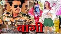 BAAGHI - बागी FULL HD Movie Khesari Lal Yadav Kajal Raghwani Ritu Singh superhit Film 2019
