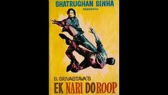 EK NARI DO ROOP 1973 ** RARE Hindi movie