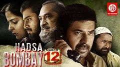 HADSA - Bombay March 12 | 2017 Action Hindi Dubbed Movie