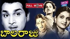 Balaraju Telugu Full Movie | ANR | Anjali Devi | Varalakshmi | Telugu Old Movies | YOYO Cine Talkies