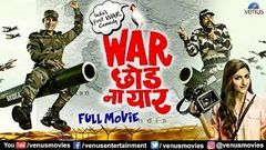 War Chodo Naa Yaar | Full Hindi Movie | Sharman Joshi | Soha Ali Khan | Hindi Movies