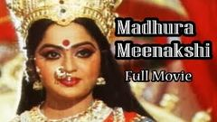 Madhura Meenakshi - Popular Telugu Movie | Vijayakanth, Radha | Devotional Full Movies