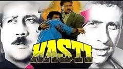 Hasti 1993 | Full Movie | Jackie Shroff, Naseeruddin Shah, Nagma, Gulshan Grover