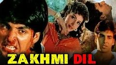 Zakhmi Dil (1994) Full Hindi Movie | Akshay Kumar Ashwini Bhave Ravi Kishan Moon Moon Sen