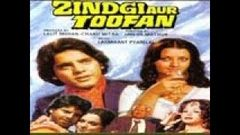 ZINDAGI AUR TOOFAN FULL MOVIE 1975