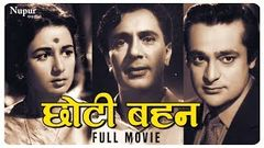 Chhoti Bahen 1959 Full Movie | Balraj Sahni, Nanda, Rehman | Bollywood Hindi Classic Movies