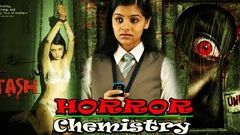 "Horror Chemistry | Full Dubbed ""HORROR"" Movie 