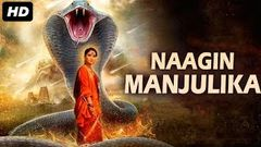NAAGIN MANJULIKA (2019) New Released Full Hindi Dubbed Movie | New Hindi Movies | South Movie 2019
