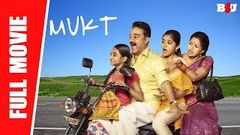 Mukt - New Full Hindi Movie | Kamal Haasan, Gautami, Niveda Thomas, Esther Anil | Full HD