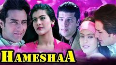 Hameshaa Full Movie | Saif Ali Khan Movie | Kajol | Aditya Pancholi | Superhit Hindi Romantic Movie