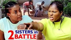 2 Sisters In A Battle Full Movie - Destiny Etico 2020 Latest Nigerian Nollywood Movie Full HD