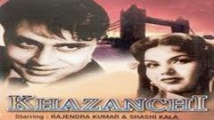 KHAZANCHI | POPULAR FULL HINDI MOVIE (SUBTITLED) | HIT HINDI MOVIES | BALRAJ SAHNI - RAJENDRA KUMAR