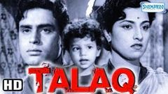 Talaq (HD) - Rajendra Kumar - Kamini Kadam - Sajjan - Kusum Thakur - Hindi Full Movie