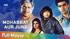 Mohabbat Aur Jung 1998 HD Hindi Full Movie - Kamal Sadanah | Deepak Tijori | Mohnish Bahl