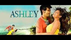 Ashley | Gurleen Chopra | Rishi Bhutani | Shakti Kapoor | Bollywood Latest movie