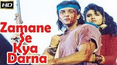 Zamane Se Kya Darna 1994 Full Movie HD ( Sanjay Dutt and Raveena Tandon )