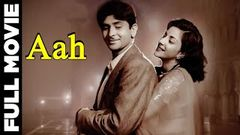 Aah 1953 Full Movie | आह | Raj Kapoor, Nargis