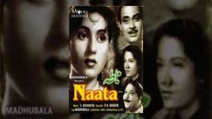 Naata | Madhubala, Abhi Bhattacharya | Superhit Classic Bollywood Movies