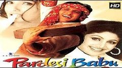 Pardesi Babu Full Movie unknown facts and story | Govinda, Shilpa Shetty, Raveena Tandon