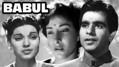 Babul | Full Movie | Dilip Kumar | Nargis | Superhit Old Classic Movie