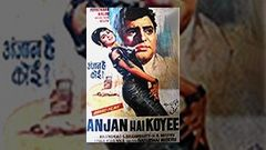 Anjaan Hai koi 1969 | Feroz Khan, Nalini, Helen | Bollywood Hindi Full Movie