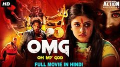 OMG - Oh My God - Blockbuster Hindi Dubbed Full Action Movie | South Indian Movies Hindi Dubbed