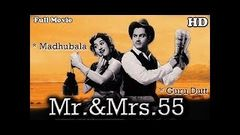Mr & Mrs 55 {HD} - Guru Dutt - Madhubala - Johnny Walker - Old Hindi Movies
