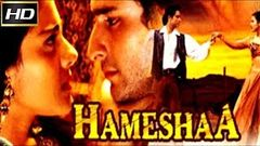 Hameesha 1997 - Dramatic Movie | Saif Ali Khan, Kajol, Aditya Pancholi
